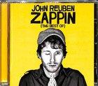 Zappin: The Best of John Reuben CD