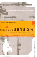 There is a Season Paperback