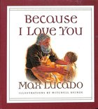 Because I Love You Board Book