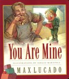 You Are Mine (Board Book) Board Book