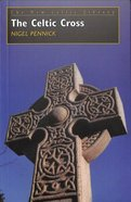 The Celtic Cross (New Celtic Library Series)