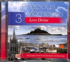 Precious Moments #03: Love Divine CD