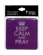 Meaningful Magnet: Keep Calm and Pray Purple Novelty