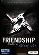 Friendship: Transform Through Strong Relationship (Dvd Leader Kit)