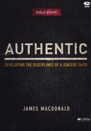Authentic: Developing the Disciplines of a Sincere Faith (2 DVD Set) DVD