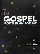 Gospel, the - God's Plan For Me (10 Booklets) (Esv) Booklet