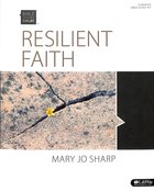 Resilient Faith Standing Strong in the Midst of Suffering (Leader Kit) (Bible Studies For Life Series) Pack