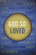 God So Loved... (Pack Of 25) Booklet