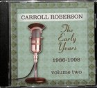 Early Years, the 1986-1998 (Vol 2) CD