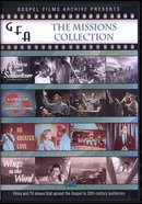 Gospel Films Archive: The Missions Collection 1951-1961