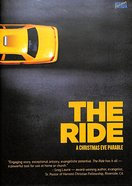 The Ride: A Christmas Eve Parable