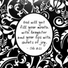 Shabby Chic Canvas Wall Art: Job 8:21 God Will Yet Fill Your Mouth With Laughter.....