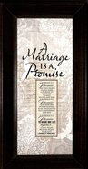 Words of Grace Plaque: A Marriage is a Promise Plaque