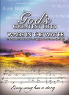 God's Greatest Hits: Wade in the Water