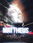 Furious Love Event: Mattheus Van Der Steen