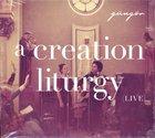 A Creation Liturgy (Live)