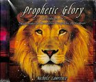 Prophetic Glory CD