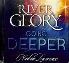 River Glory - Going Deeper CD