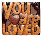 Magnet: You Are Loved Novelty