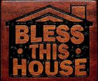 Magnet: Bless This House Novelty
