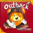 Outback (#2 in Alenander The Aviator's Aussie Adventure Series) Paperback