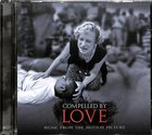 Compelled By Love: Music From the Motion Picture CD