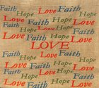 Hessian Bag: Faith Hope Love Soft Goods