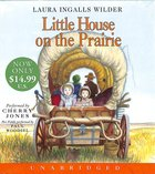 Little House on the Prairie (Unabridged CD) (#02 in The Laura Years Series)