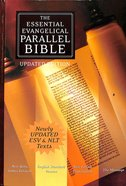 Nkjv/Esv/Nlt/The Message Essential Evangelical Parallel Bible Hardback