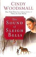 The Sound of Sleigh Bells Hardback