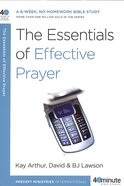40 Mbs: The Essentials of Effective Prayer (40 Minute Bible Study Series)
