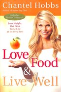Love, Food and Live Well Paperback
