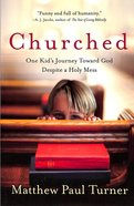 Churched Paperback