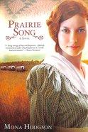Prairie Song (#01 in Hearts Seeking Home Series) Paperback