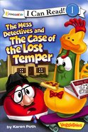 The Mess Detectives and the Case of the Lost Temper (I Can Read!1/veggietales Series) Paperback