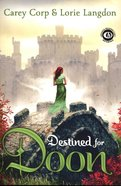 Destined For Doon (#02 in Doon Novel Series) Hardback