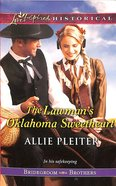 The Lawman's Oklahoma Sweetheart (Love Inspired Series Historical) eBook