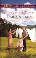 Family on the Range (Love Inspired Series Historical) eBook
