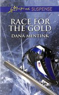 Race For the Gold (Love Inspired Suspense Series) eBook