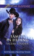Family in Hiding (Love Inspired Suspense Series) eBook