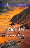Deadline (Love Inspired Suspense Series) eBook
