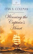 Winning the Captain's Heart (#1101 in Heartsong Series) Mass Market