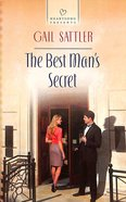 The Best Man's Secret (#1103 in Heartsong Series)