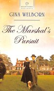The Marshal's Pursuit (#1109 in Heartsong Series)