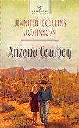 Arizona Cowboy (#1111 in Heartsong Series) eBook