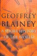 A Short History of the World Paperback