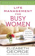 Life Management For Busy Women Paperback