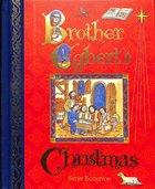 Brother Eggbert's Christmas Hardback