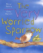 The Very Worried Sparrow Paperback