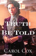 Truth Be Told Paperback